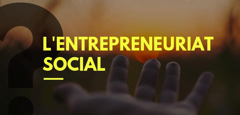Après la guerre contre la covid de l'économie financière à l'entrepreneuriat social